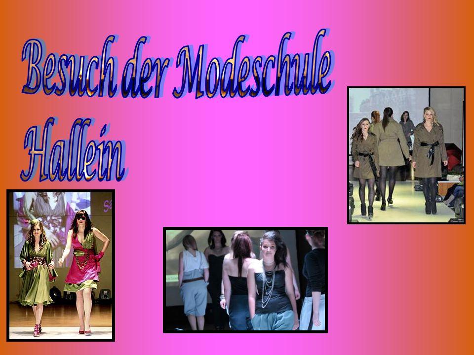 Besuch der Modeschule Hallein