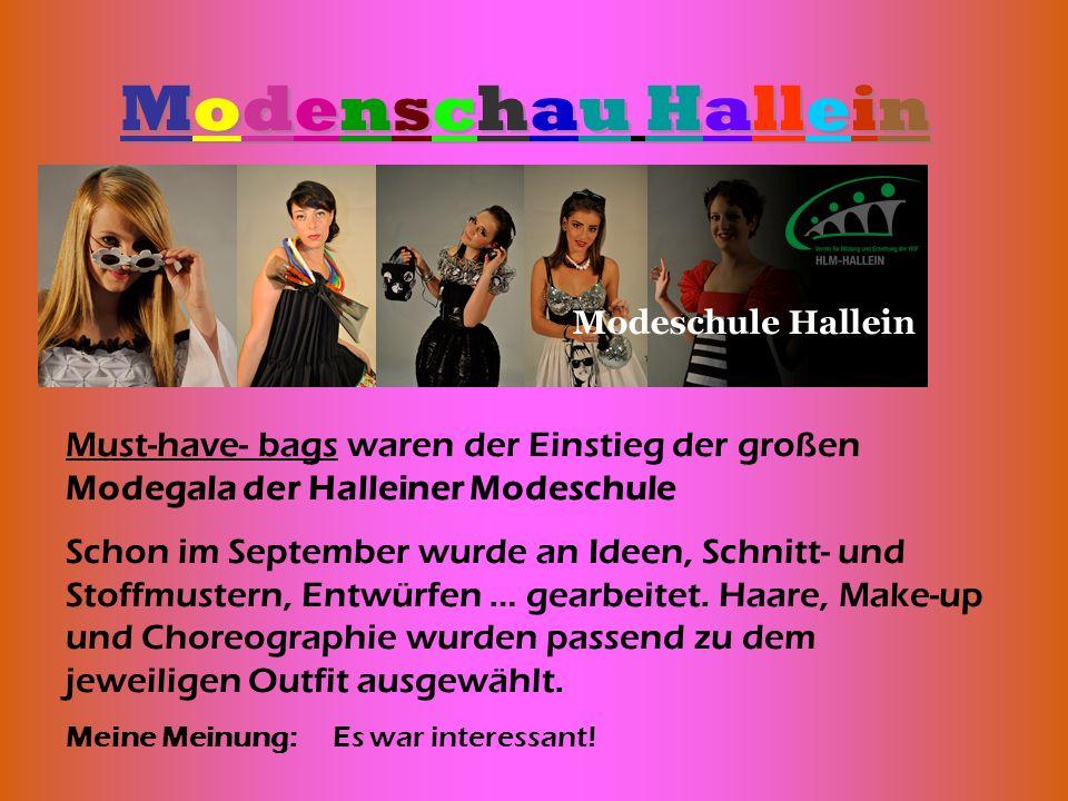 Modenschau Hallein Must-have- bags waren der Einstieg der großen Modegala der Halleiner Modeschule.