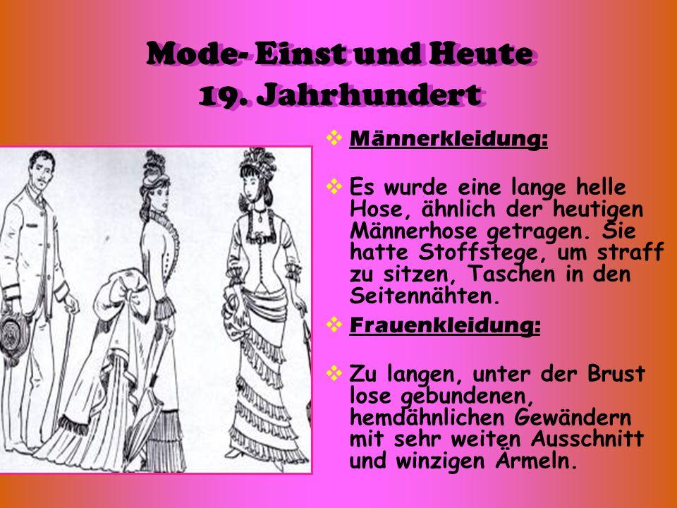 Mode- Einst und Heute 19. Jahrhundert