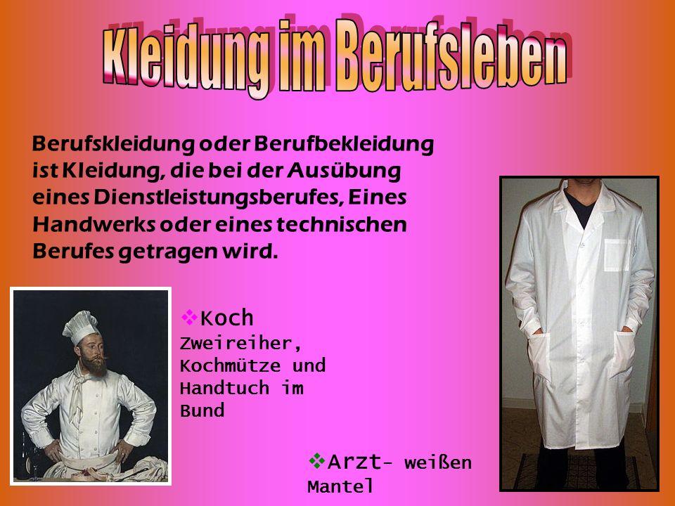 Kleidung im Berufsleben