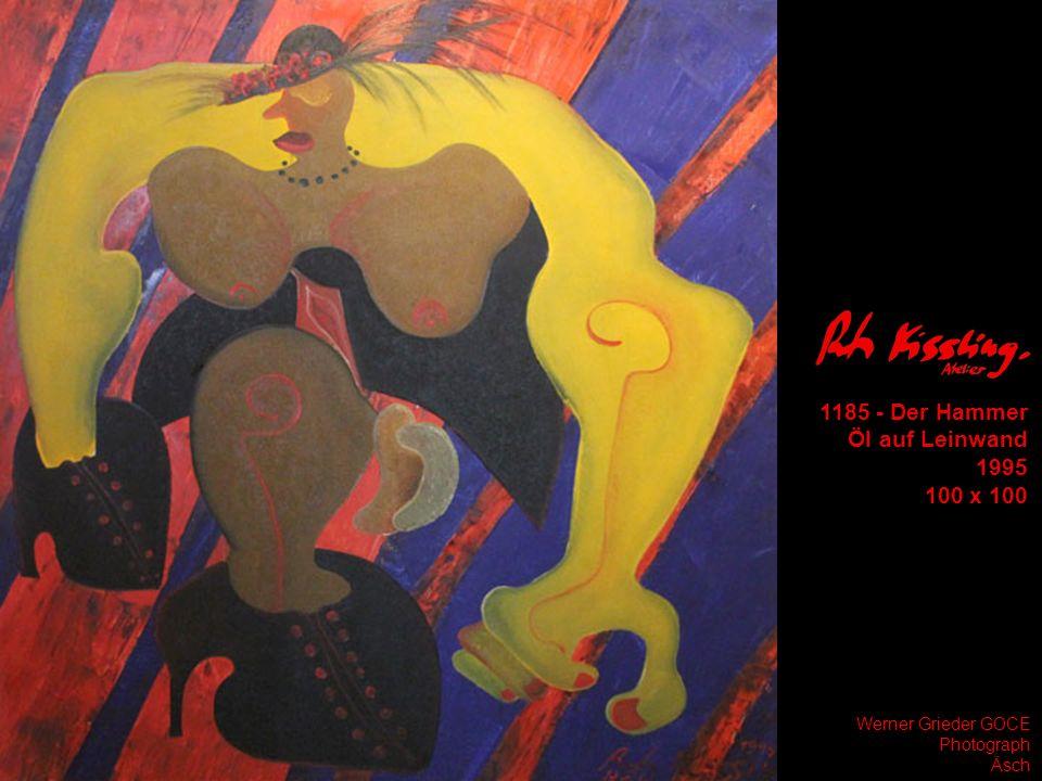 1185 - Der Hammer Öl auf Leinwand 1995 100 x 100 Werner Grieder GOCE