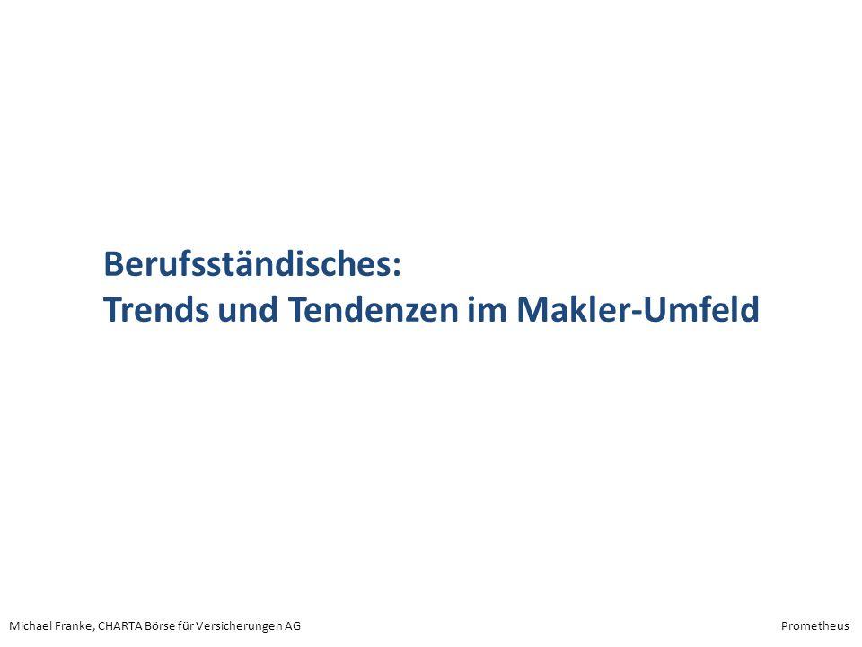 Berufsständisches: Trends und Tendenzen im Makler-Umfeld
