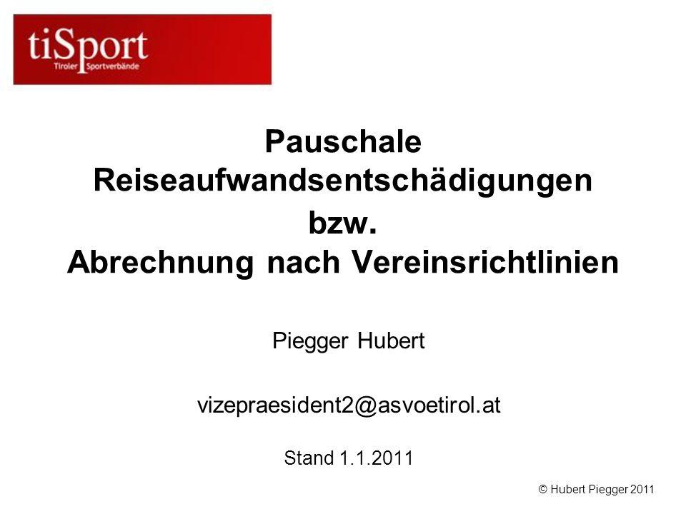 Piegger Hubert vizepraesident2@asvoetirol.at Stand 1.1.2011