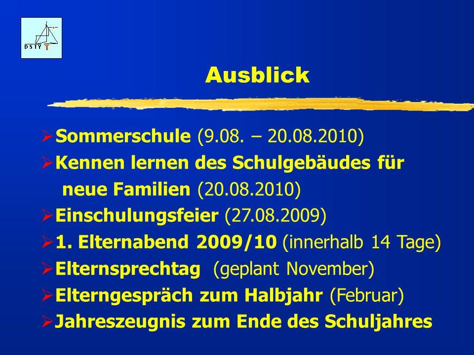 Ausblick Sommerschule (9.08. – 20.08.2010)
