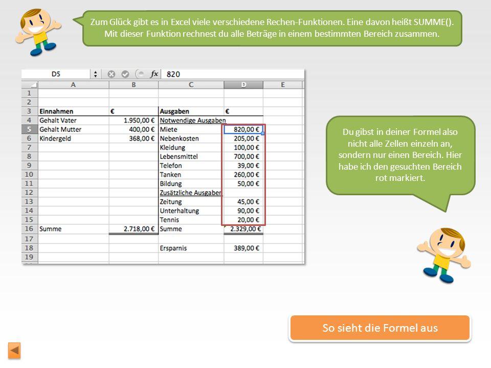 Zum Glück gibt es in Excel viele verschiedene Rechen-Funktionen