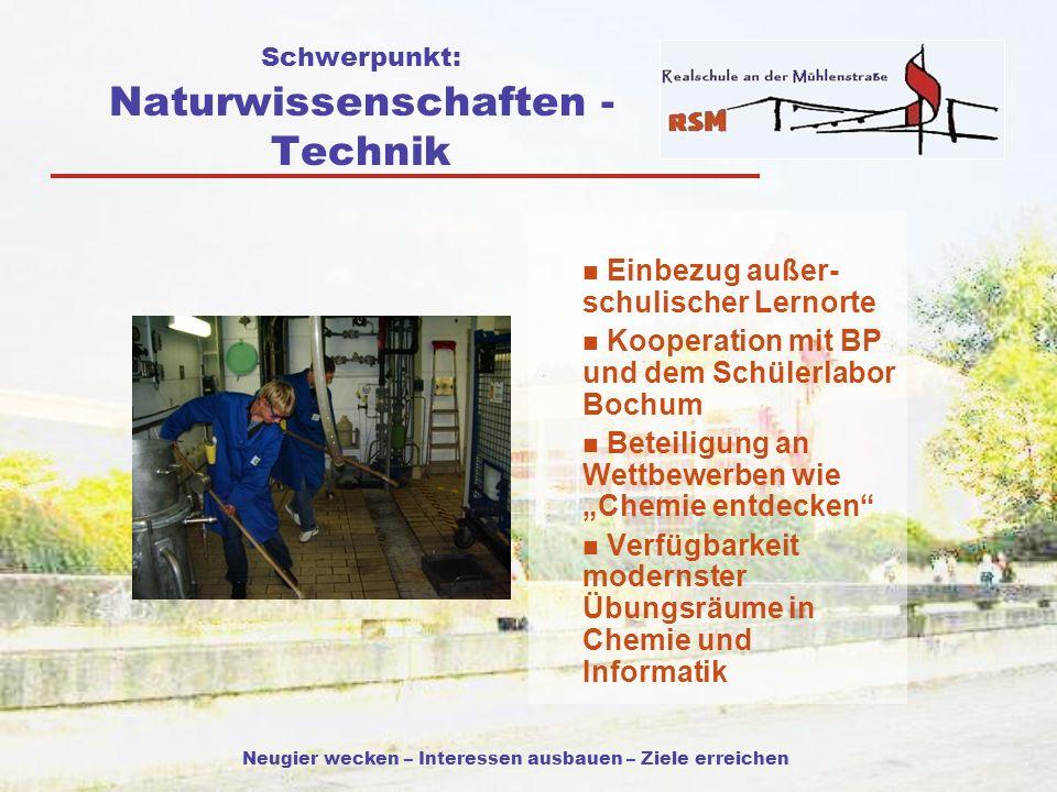 Schwerpunkt: Naturwissenschaften - Technik