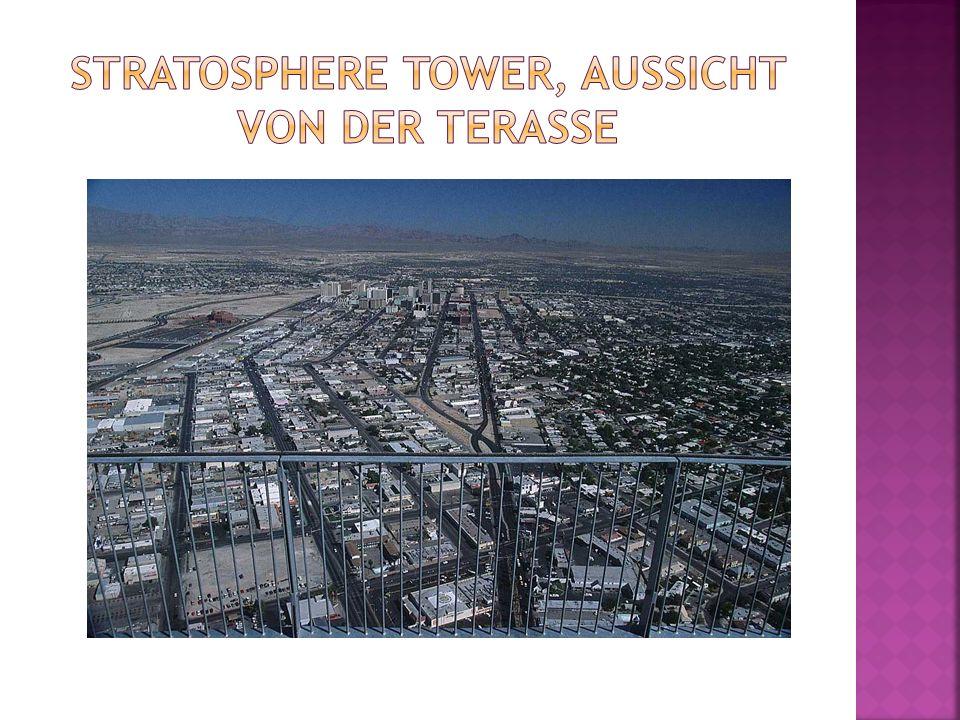 Stratosphere tower, Aussicht von der terasse