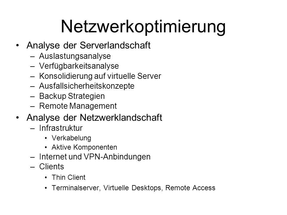 Netzwerkoptimierung Analyse der Serverlandschaft