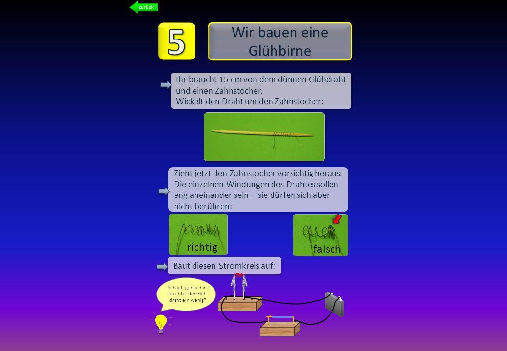 5 Wir bauen eine Glühbirne richtig falsch