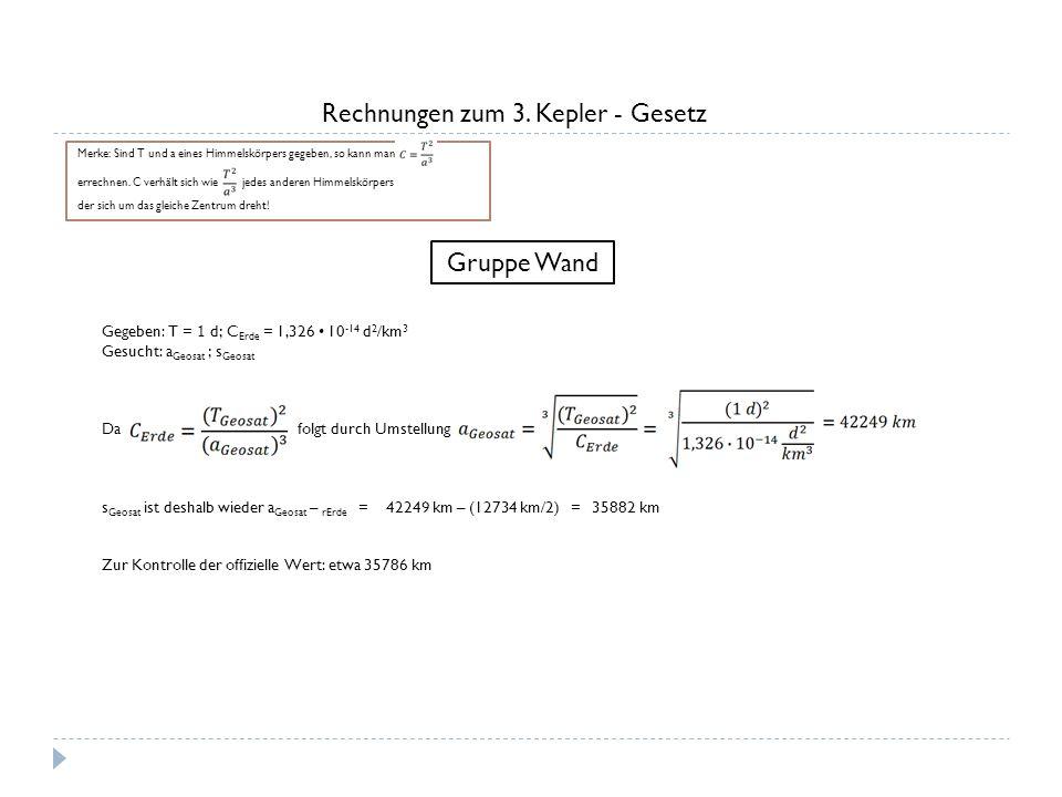 Rechnungen zum 3. Kepler - Gesetz