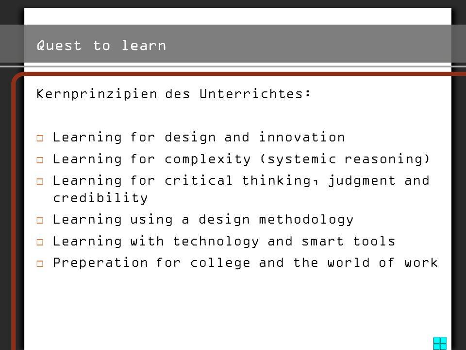 Quest to learn Kernprinzipien des Unterrichtes: