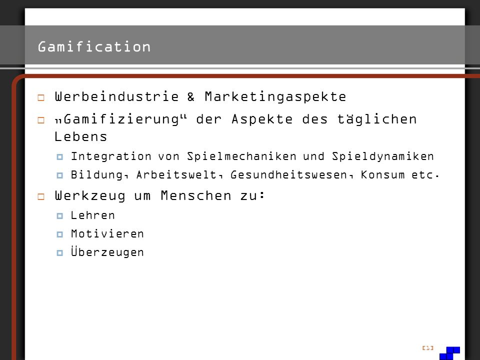 Gamification Werbeindustrie & Marketingaspekte