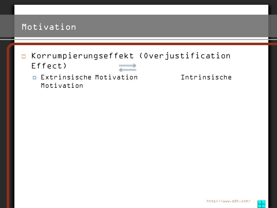 Motivation Korrumpierungseffekt (Overjustification Effect)