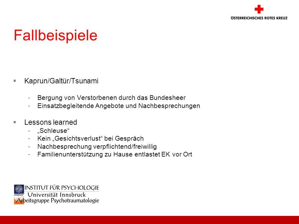 Fallbeispiele Kaprun/Galtür/Tsunami Lessons learned