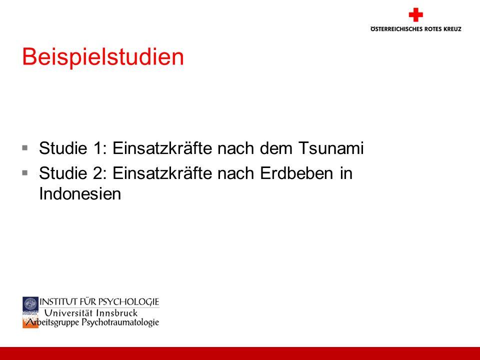 Beispielstudien Studie 1: Einsatzkräfte nach dem Tsunami