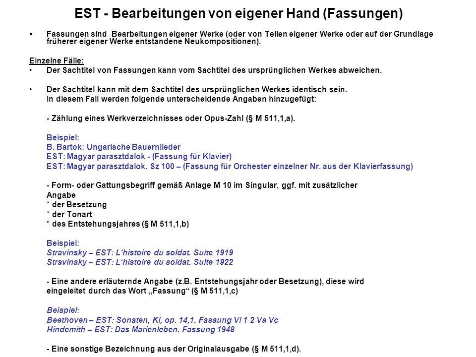 EST - Bearbeitungen von eigener Hand (Fassungen)