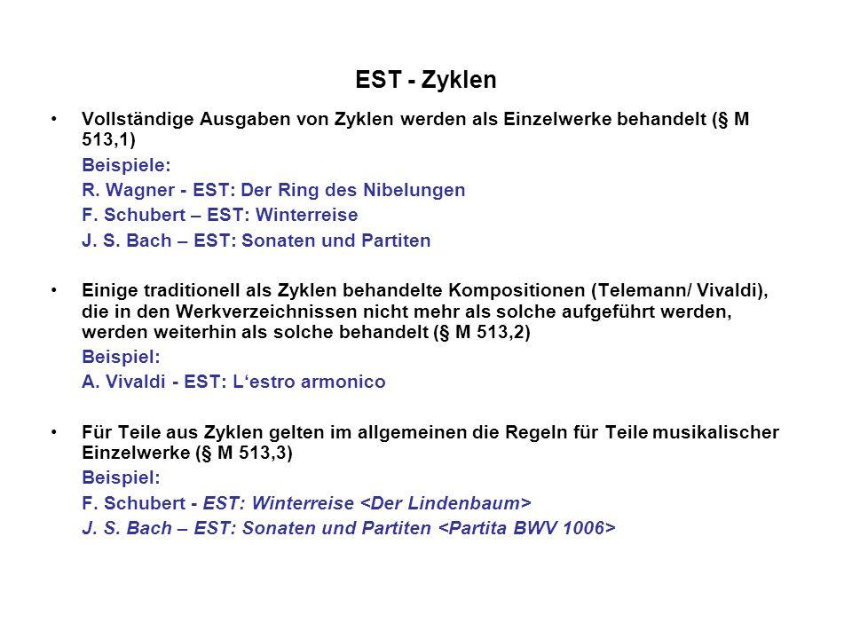 EST - ZyklenVollständige Ausgaben von Zyklen werden als Einzelwerke behandelt (§ M 513,1) Beispiele: