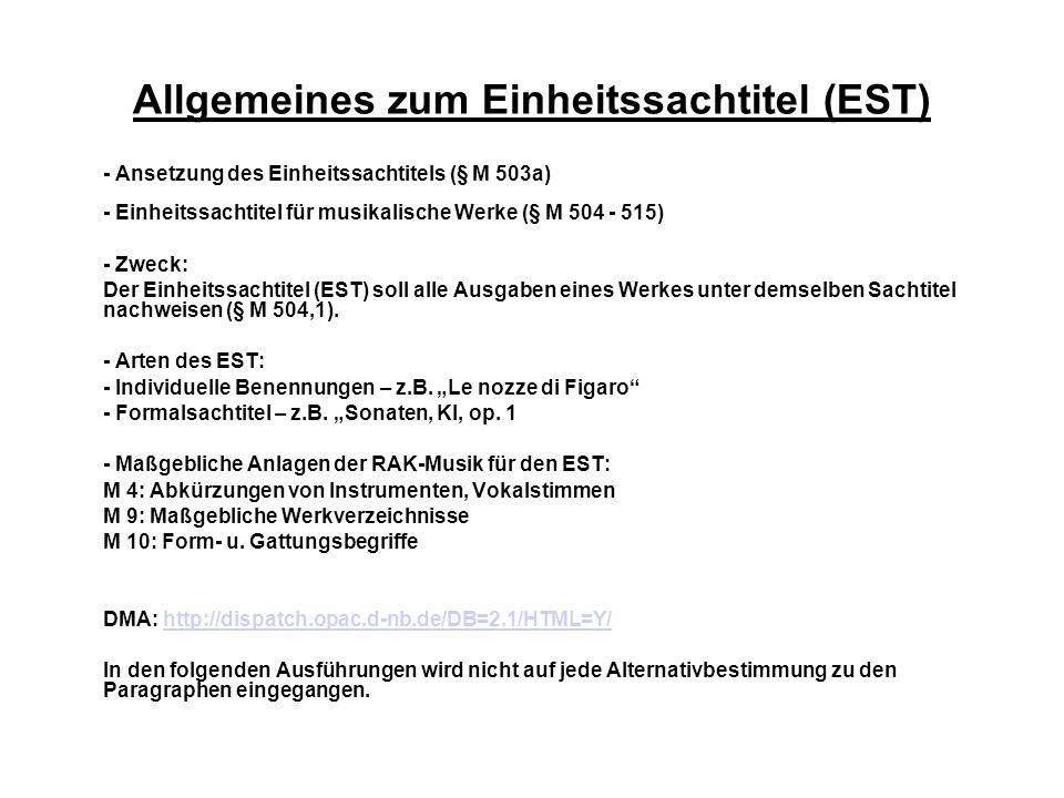 Allgemeines zum Einheitssachtitel (EST)