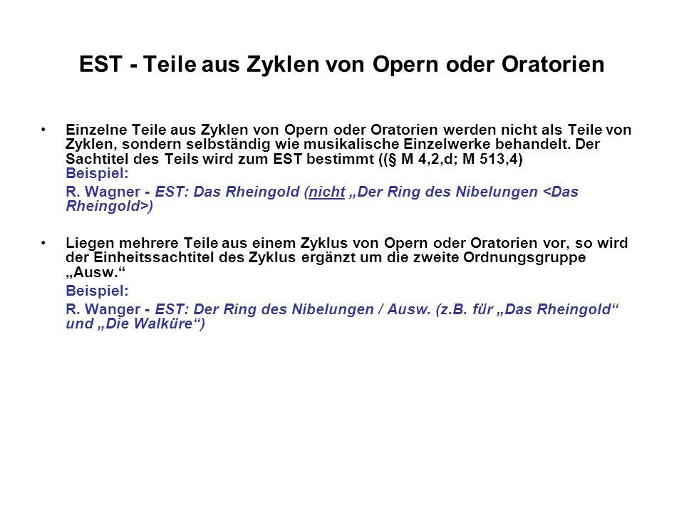 EST - Teile aus Zyklen von Opern oder Oratorien