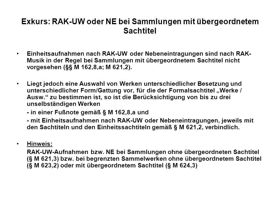 Exkurs: RAK-UW oder NE bei Sammlungen mit übergeordnetem Sachtitel