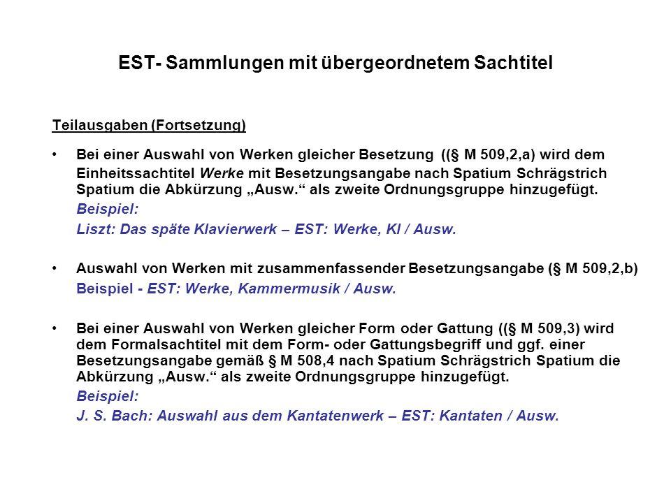 EST- Sammlungen mit übergeordnetem Sachtitel