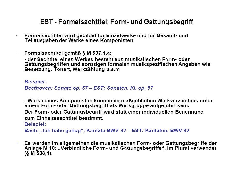 EST - Formalsachtitel: Form- und Gattungsbegriff