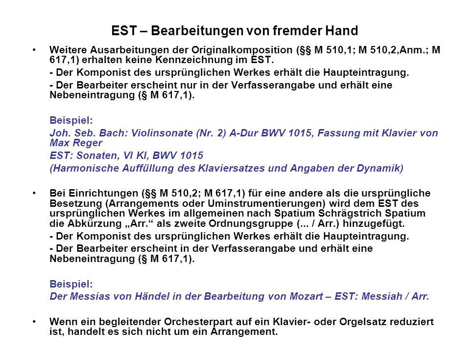 EST – Bearbeitungen von fremder Hand