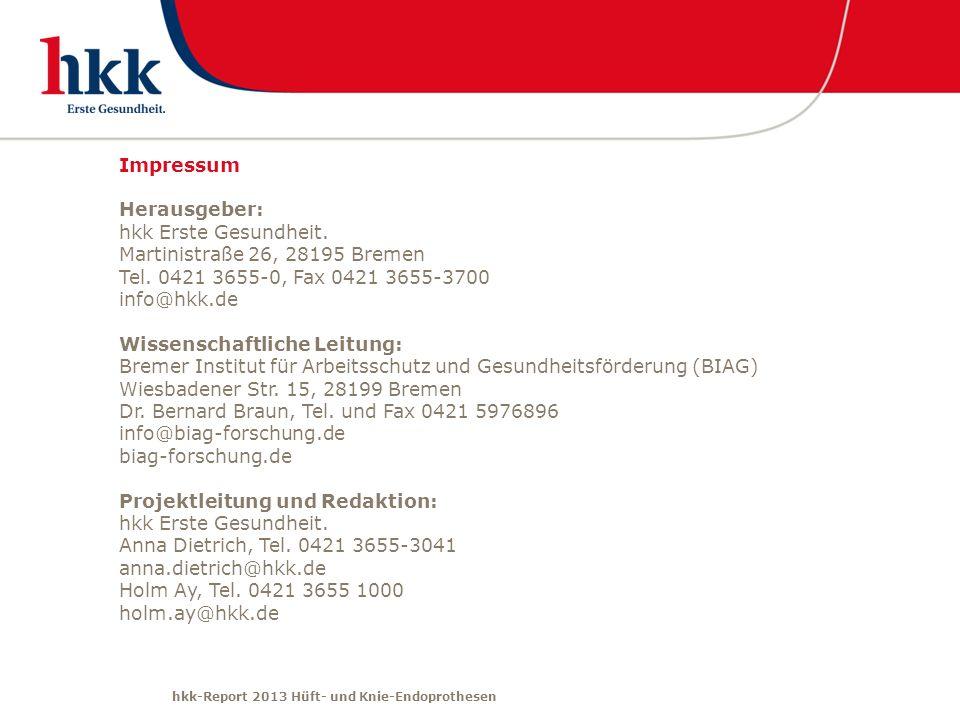 ImpressumHerausgeber: hkk Erste Gesundheit. Martinistraße 26, 28195 Bremen. Tel. 0421 3655-0, Fax 0421 3655-3700.