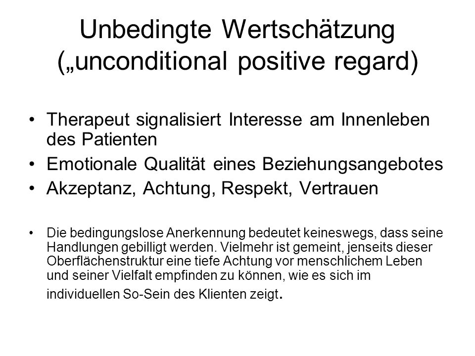 """Unbedingte Wertschätzung (""""unconditional positive regard)"""