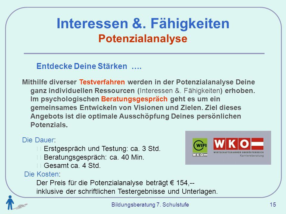 Interessen &. Fähigkeiten Potenzialanalyse