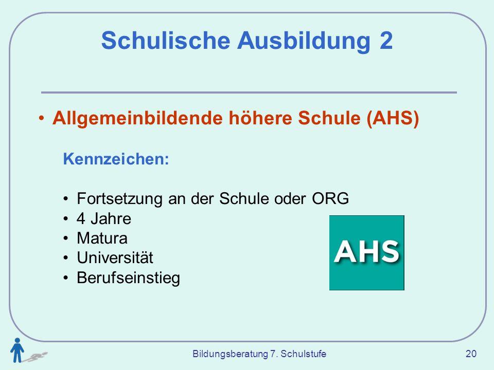 Schulische Ausbildung 2