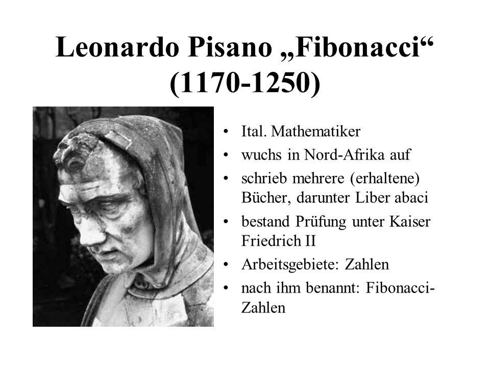 """Leonardo Pisano """"Fibonacci (1170-1250)"""