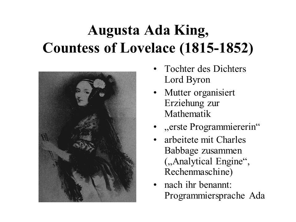 Augusta Ada King, Countess of Lovelace ( )