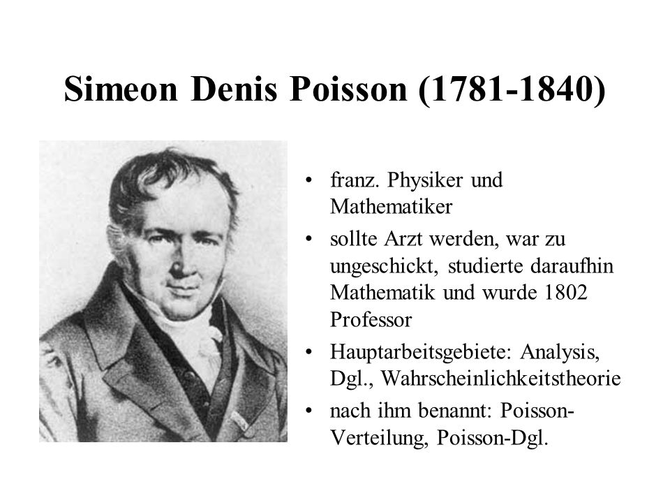 Simeon Denis Poisson (1781-1840)