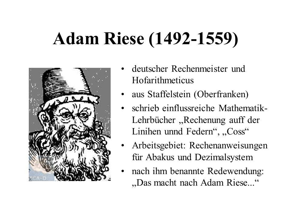 Adam Riese (1492-1559) deutscher Rechenmeister und Hofarithmeticus
