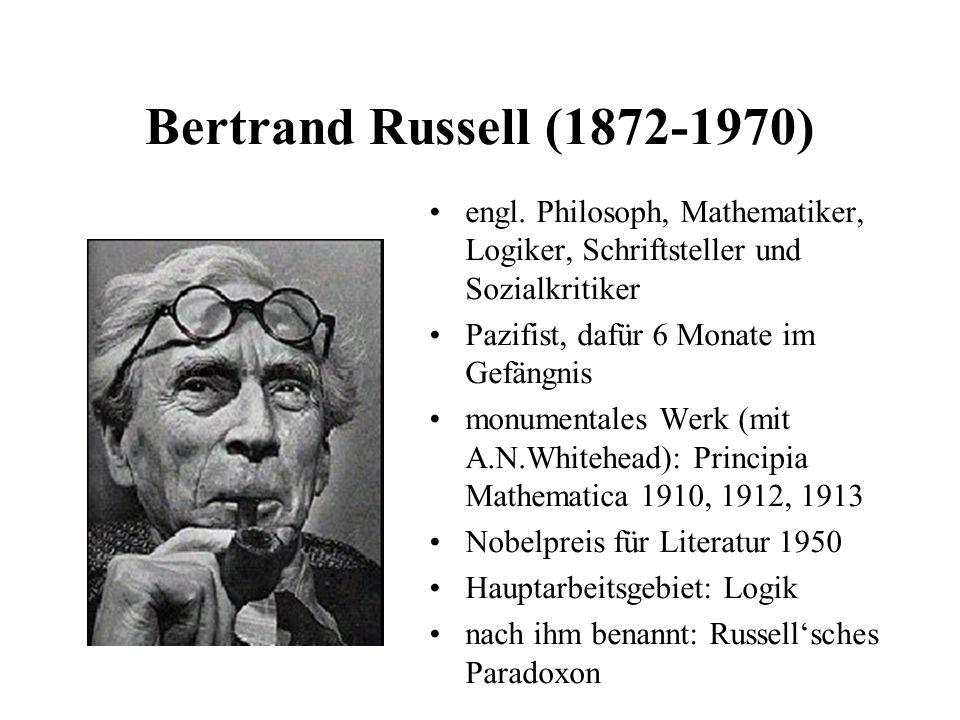 Bertrand Russell (1872-1970) engl. Philosoph, Mathematiker, Logiker, Schriftsteller und Sozialkritiker.