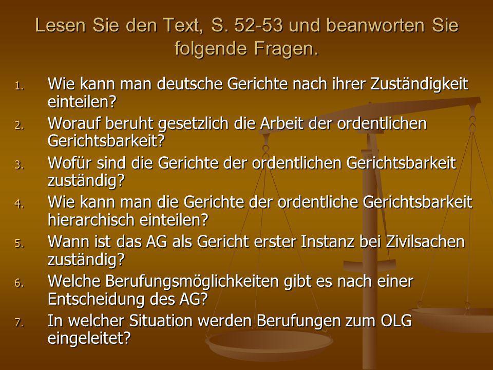Lesen Sie den Text, S. 52-53 und beanworten Sie folgende Fragen.
