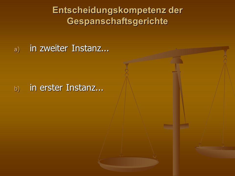 Entscheidungskompetenz der Gespanschaftsgerichte
