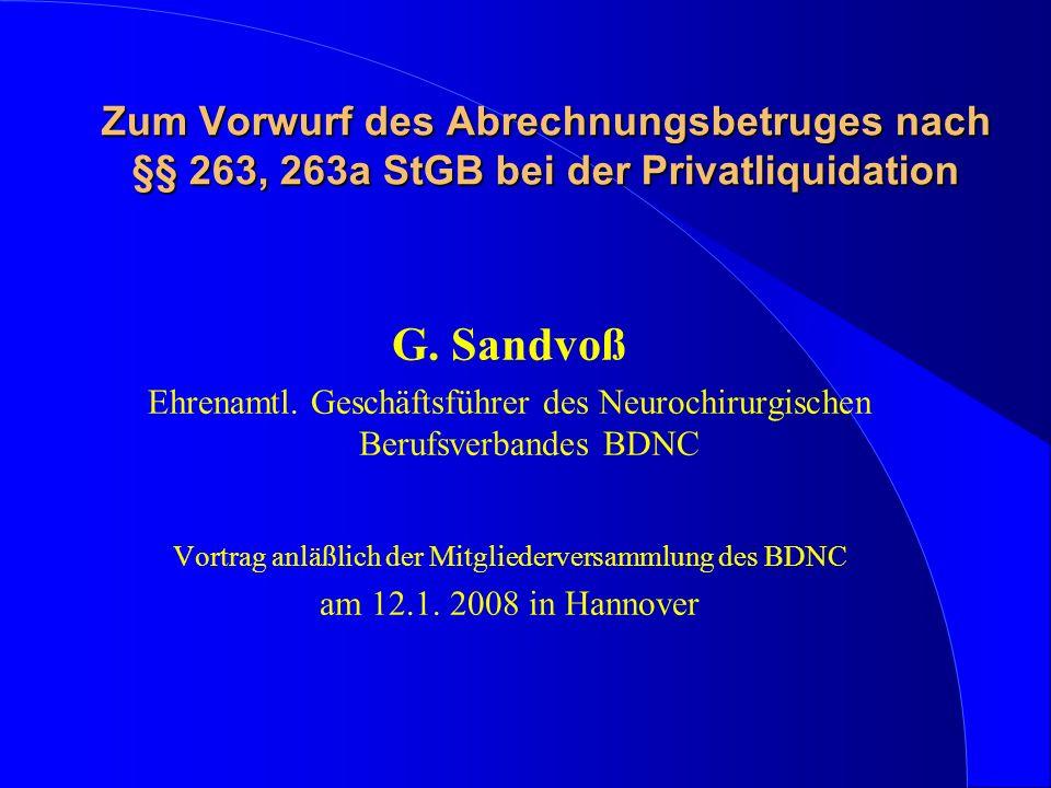 Zum Vorwurf des Abrechnungsbetruges nach §§ 263, 263a StGB bei der Privatliquidation