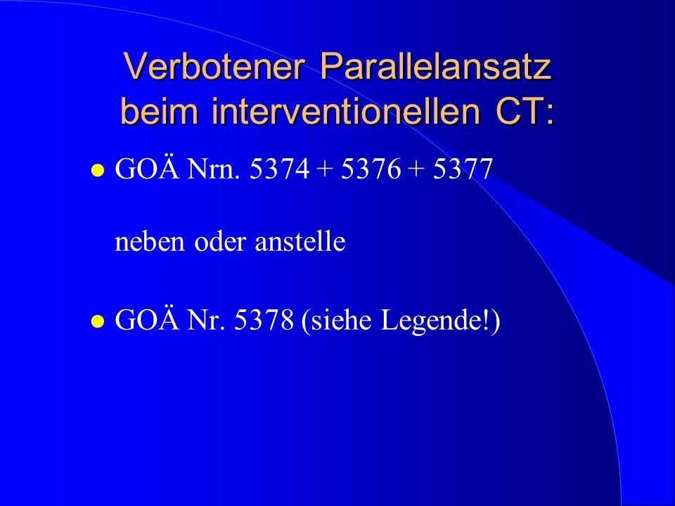 Verbotener Parallelansatz beim interventionellen CT: