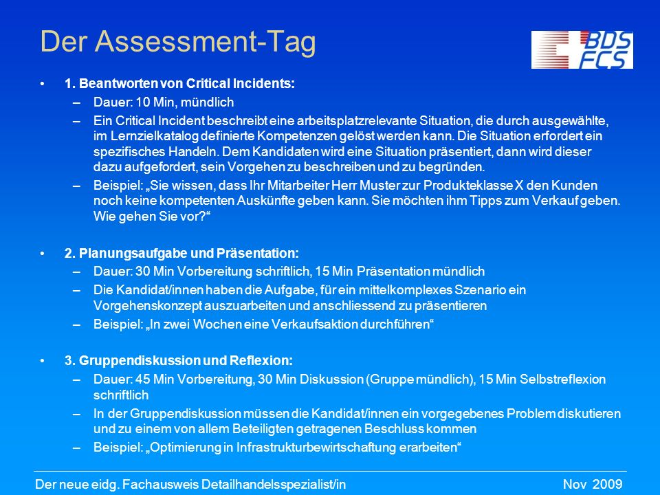 Der Assessment-Tag 1. Beantworten von Critical Incidents: