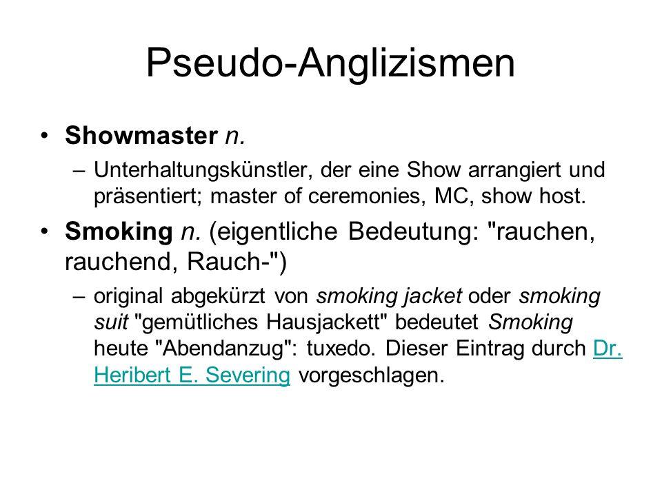 Pseudo-Anglizismen Showmaster n.