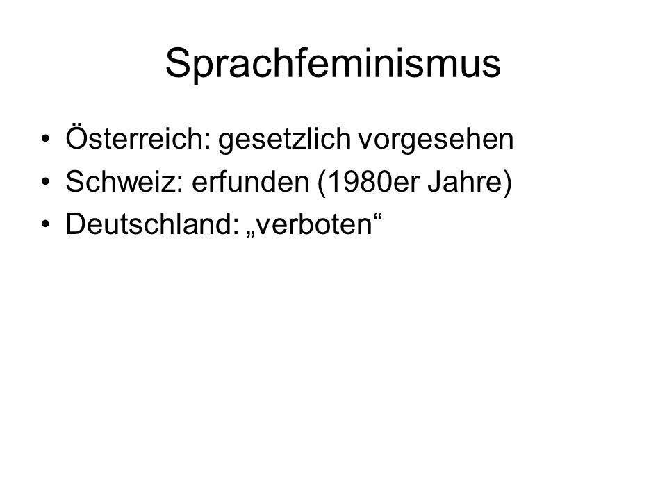 Sprachfeminismus Österreich: gesetzlich vorgesehen