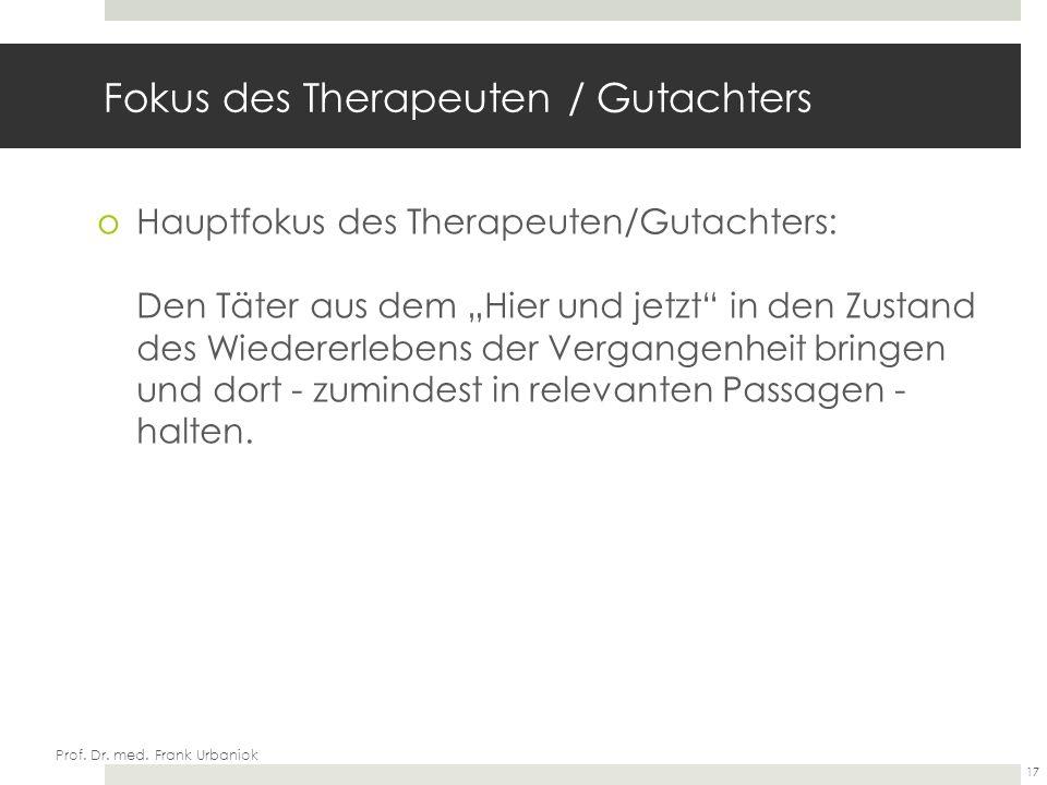 Fokus des Therapeuten / Gutachters