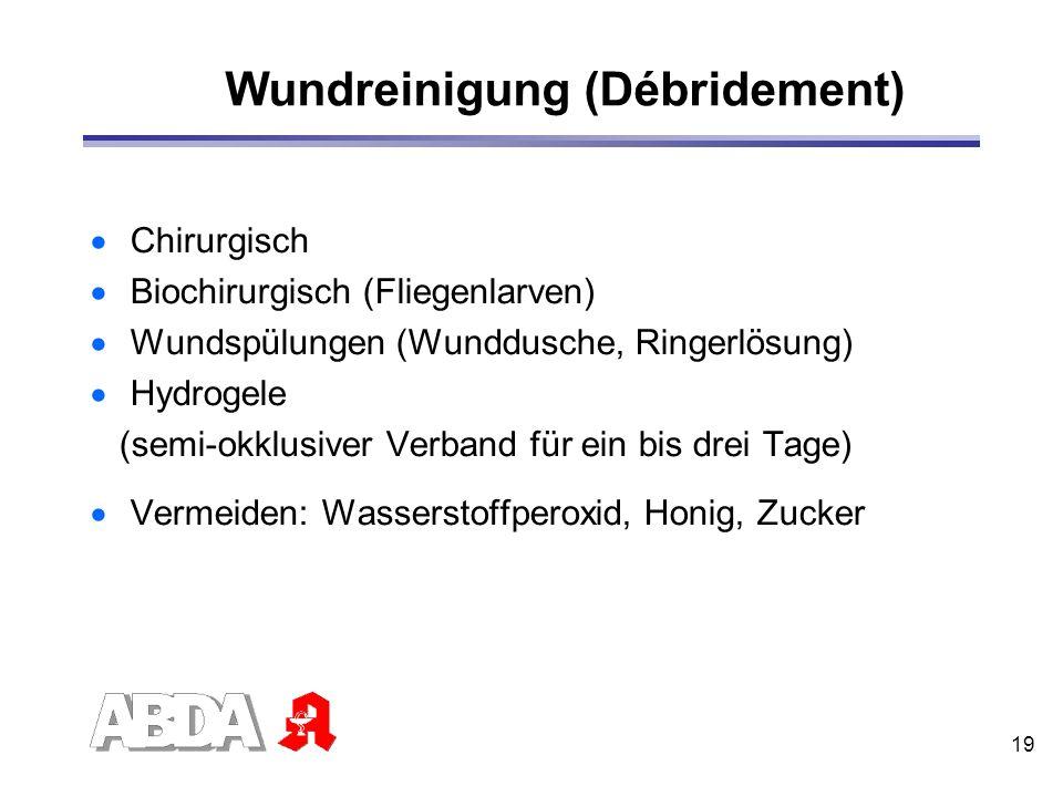 Wundreinigung (Débridement)