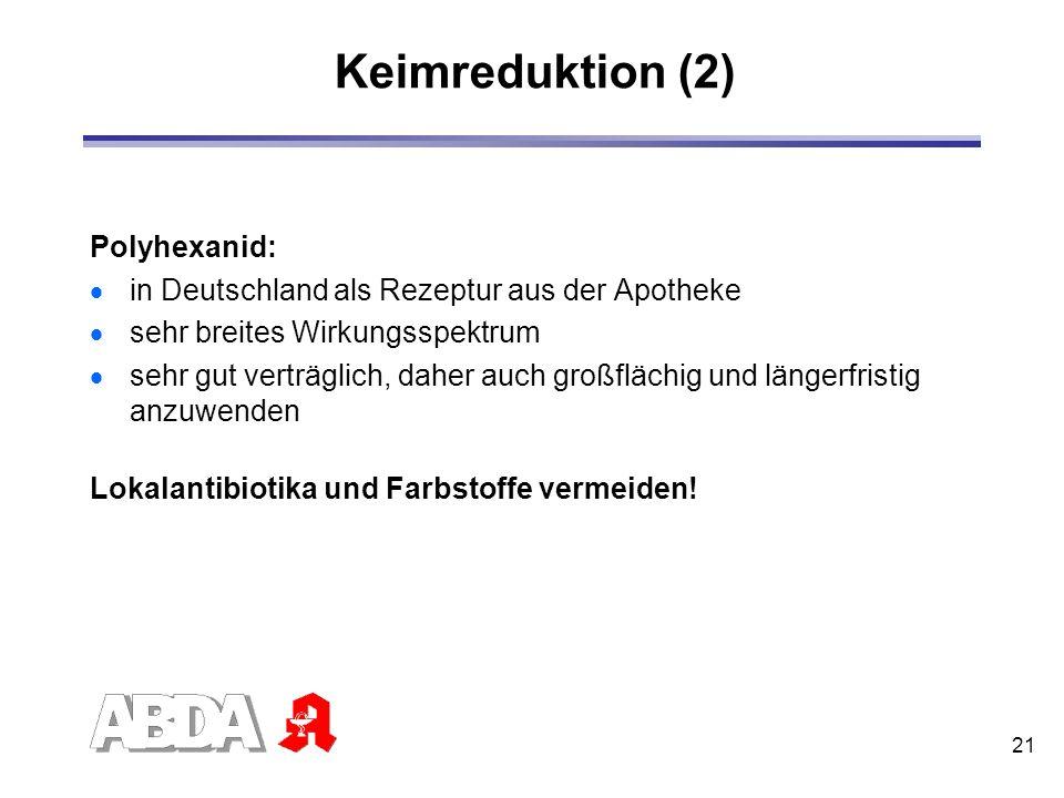 Keimreduktion (2) Polyhexanid: