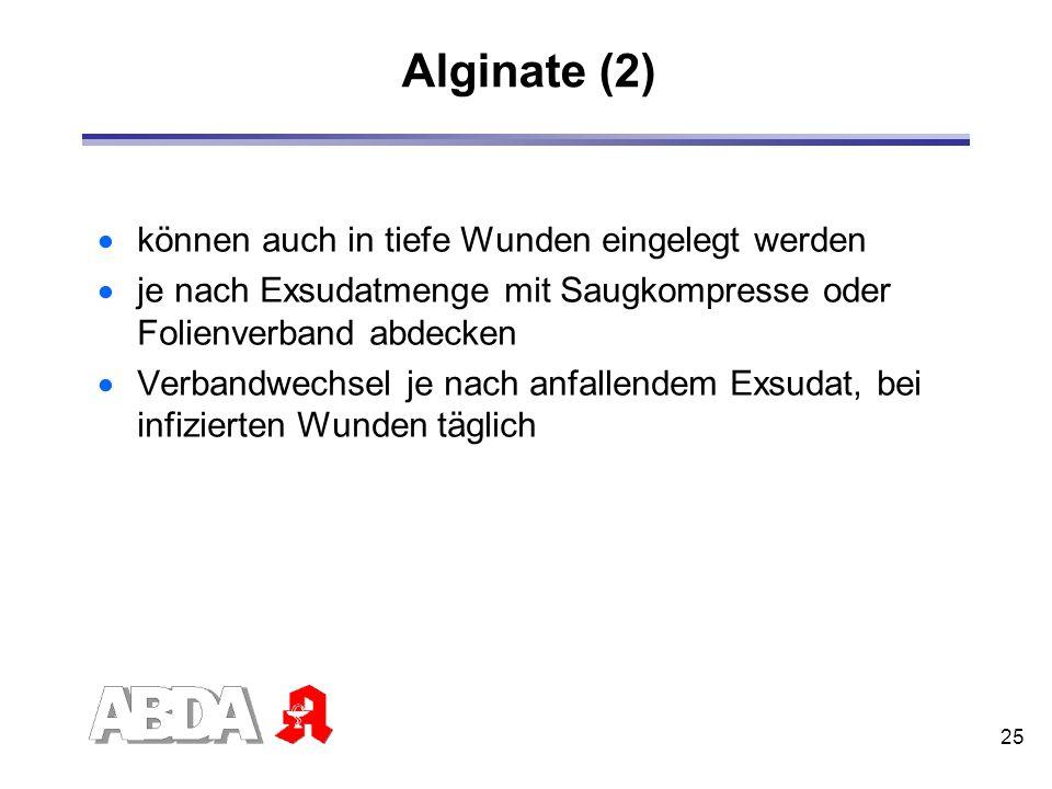Alginate (2) können auch in tiefe Wunden eingelegt werden
