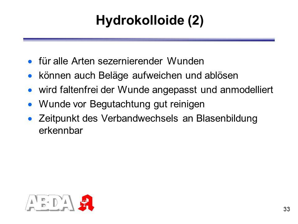 Hydrokolloide (2) für alle Arten sezernierender Wunden