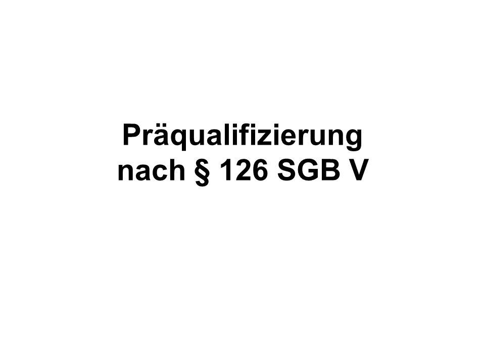 Präqualifizierung nach § 126 SGB V