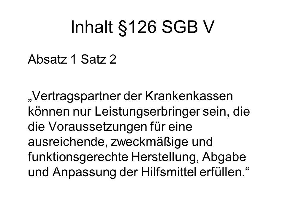 Inhalt §126 SGB V Absatz 1 Satz 2
